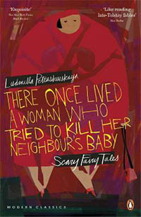 There Once Lived a Woman Who Tried to Kill Her Neighbour's Baby