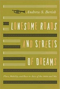 Lonesome Roads and Streets of Dreams